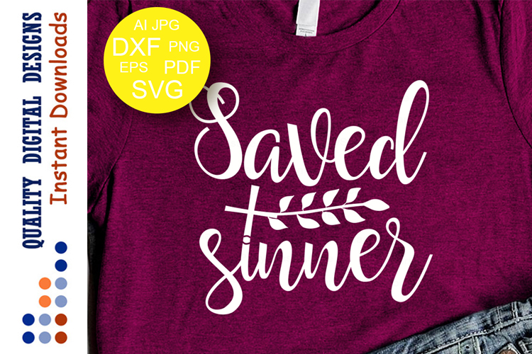 Saved sinner svg Religious saying hristian example image 1