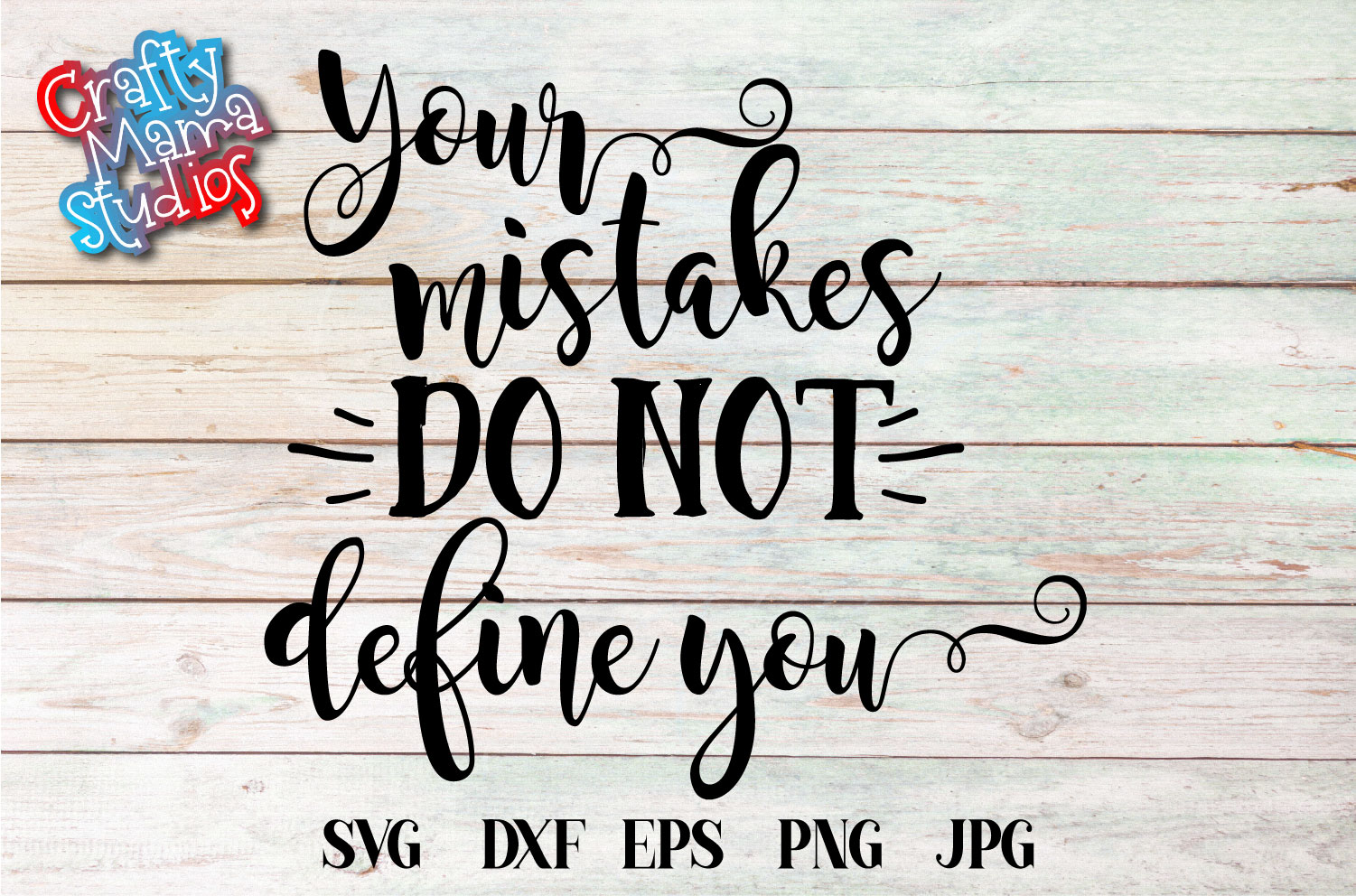 Your Mistakes Do Not Define You SVG, Remember The Lesson example image 1