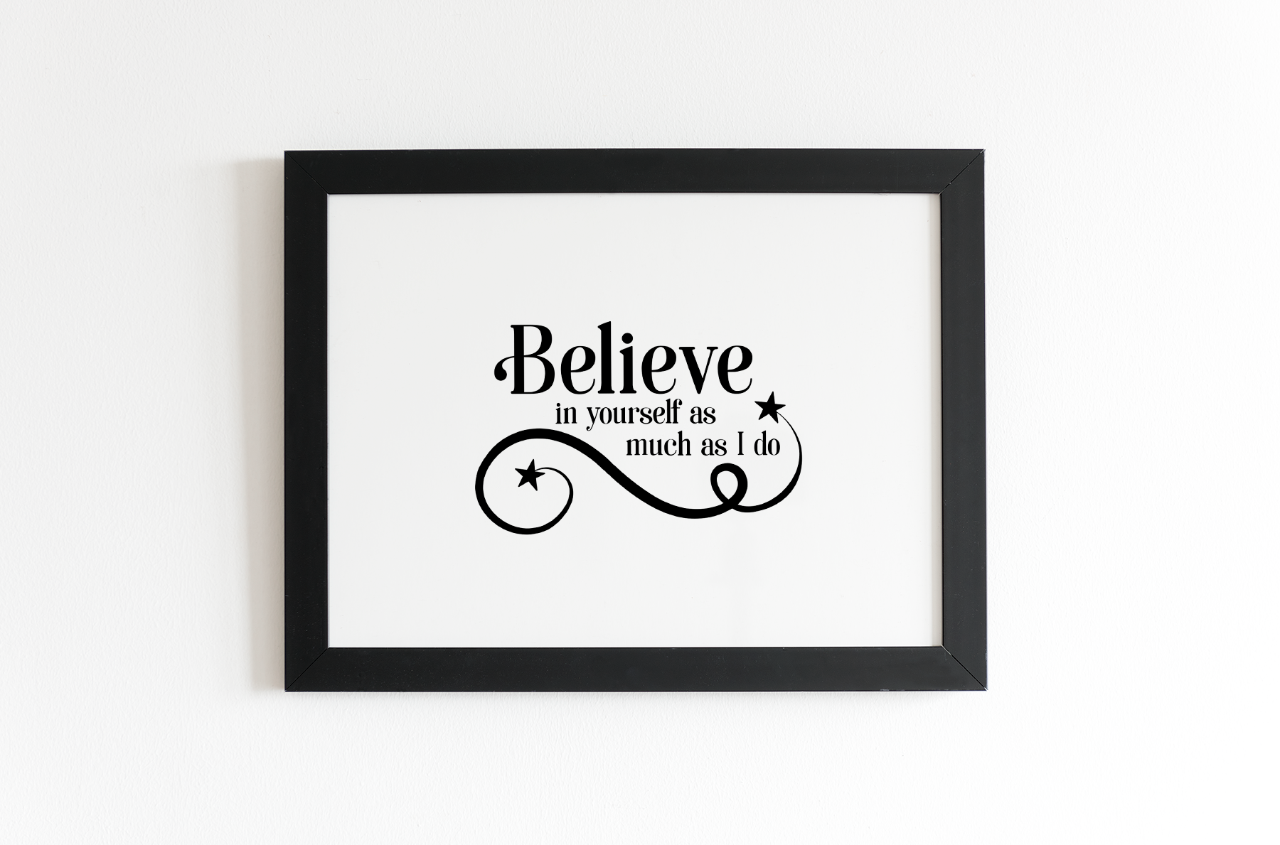 Believe Motivational Quotes - An Inspirational Set of SVG's example image 2