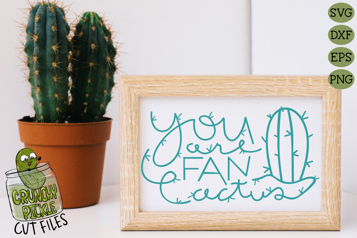 You Are Fan Cactus SVG Cut File - A Positive Cactus Pun example image 1