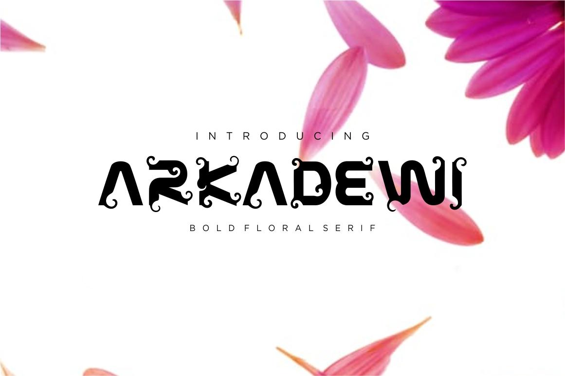 ARKADEWI Typeface example image 1