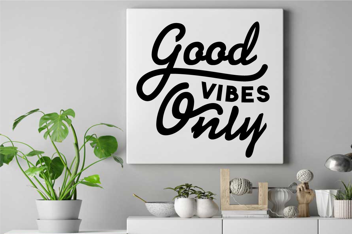 SVG Cut File Good Vibes Only example image 2