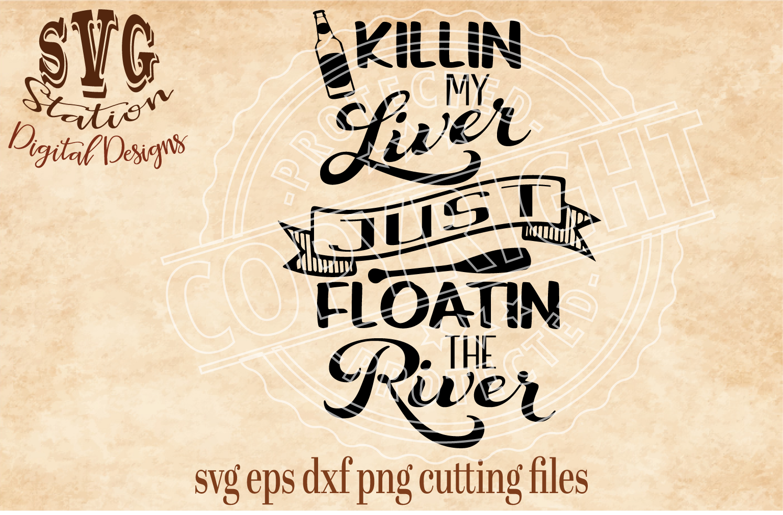 Killin My Liver Just Floatin The River Cut File example image 1