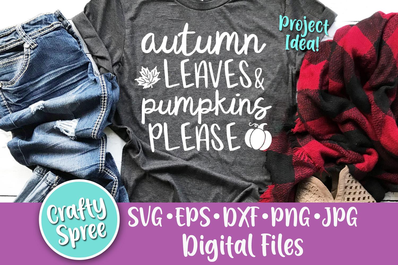Autumn Leaves & Pumpkins Please SVG PNG DXF Cut File example image 1