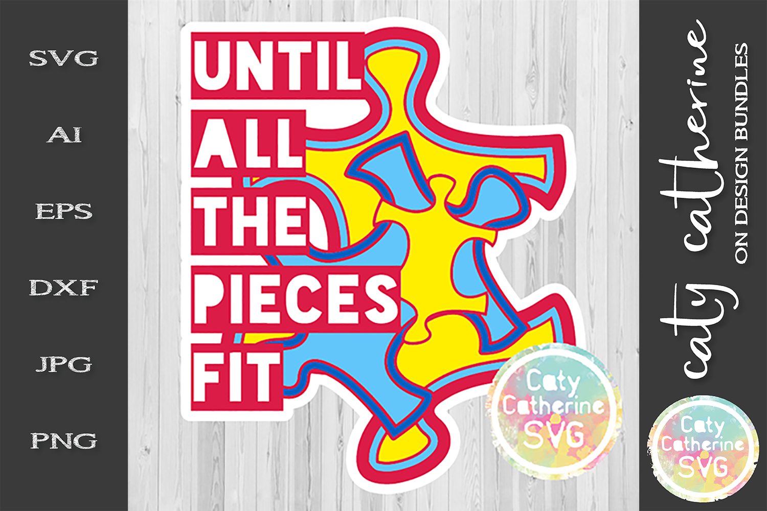 Until All The Pieces Fit SVG Autism Awareness Cut File example image 2