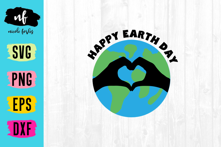 Happy Earth Day SVG Cut File example image 1