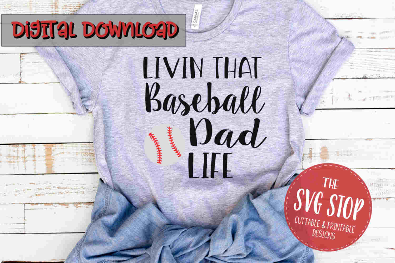 Baseball Dad Life -SVG, PNG, DXF example image 1