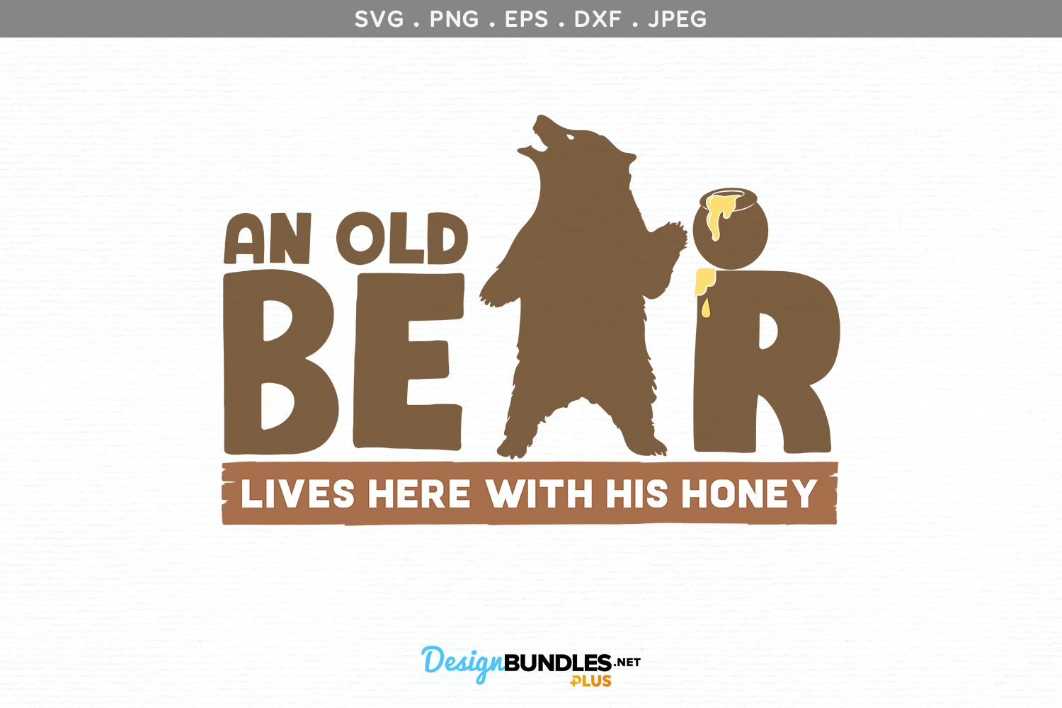 An Old Bear Lives Here with his Honey - svg & printable example image 2