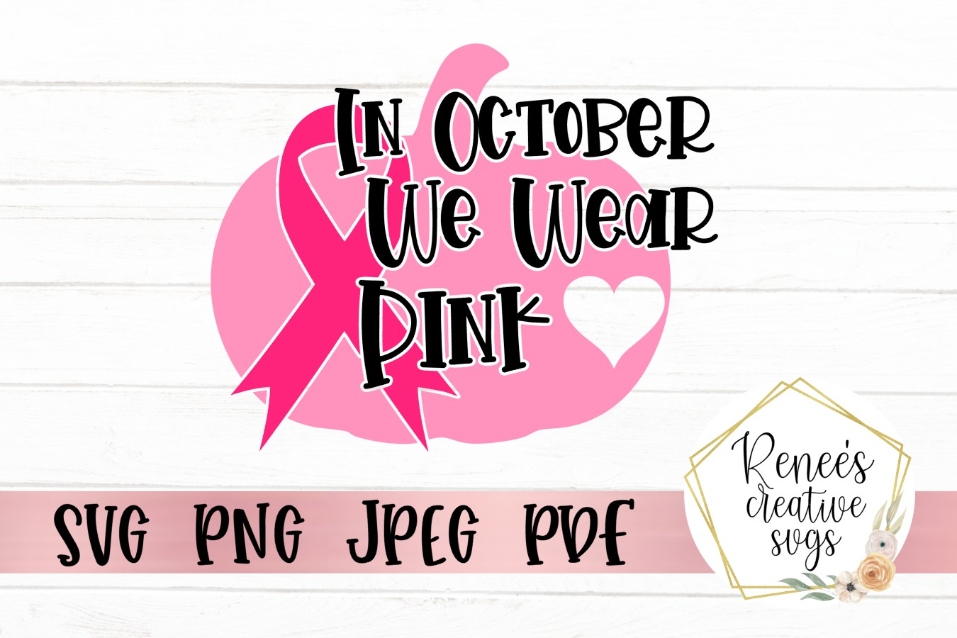 In October We Wear Pink|Breast cancer awareness SVG Cut File example image 2