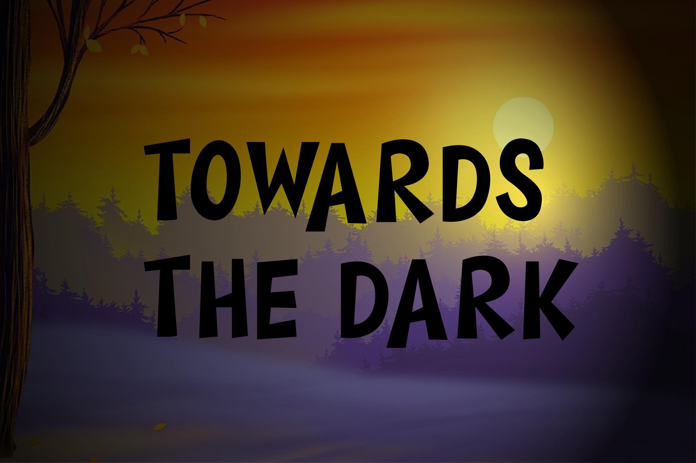 Towards The Dark example image 1