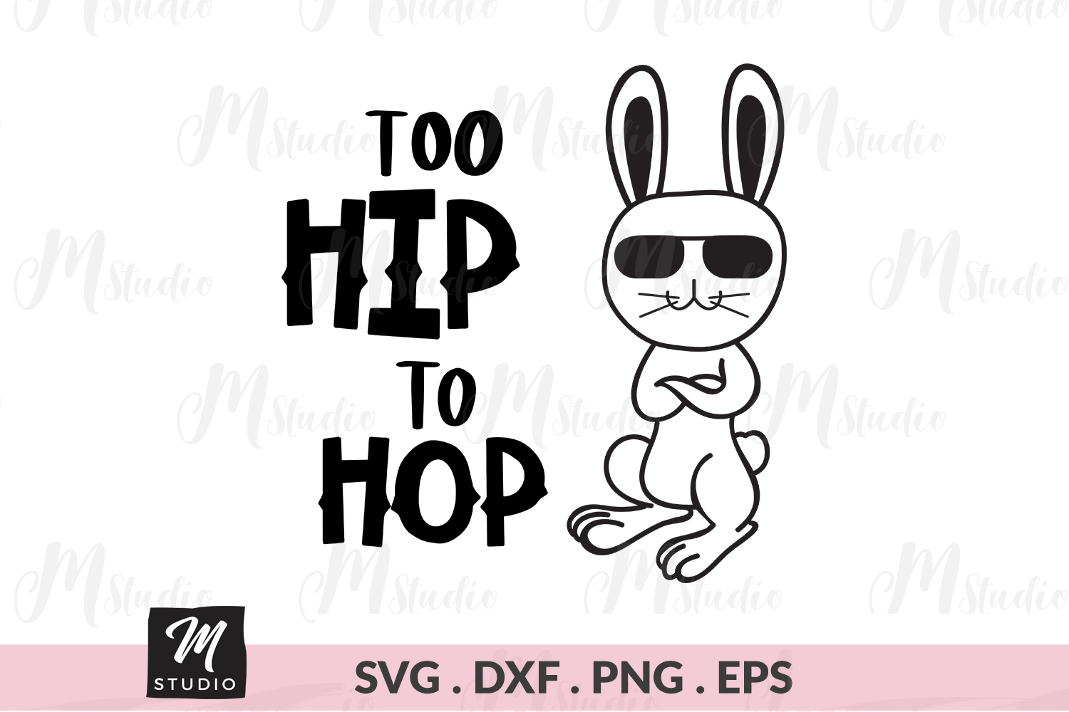 Too Hip To Hop svg. example image 1