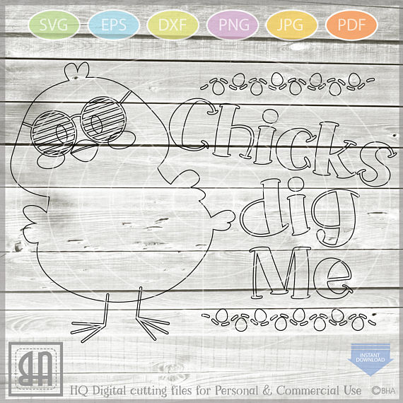 Chicks Dig Me SVG - Easter cuttable files - Easter Chicks example image 2