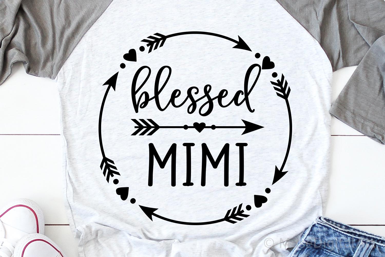 Blessed Mimi Svg Grandma Shirt Svg Mom Life Svg Nana Quote 390773 Svgs Design Bundles