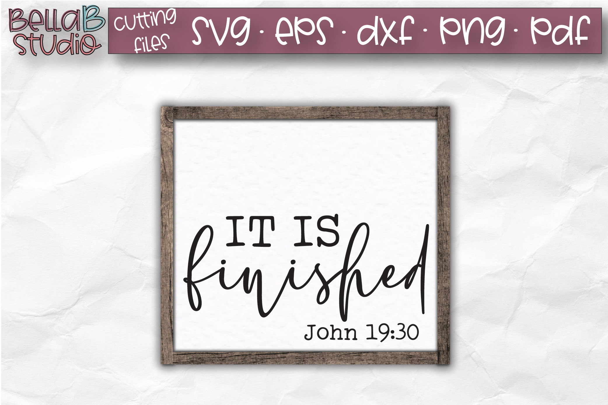 It Is Finished - John 19 30 SVG, Christian SVG, Bible Verse example image 1