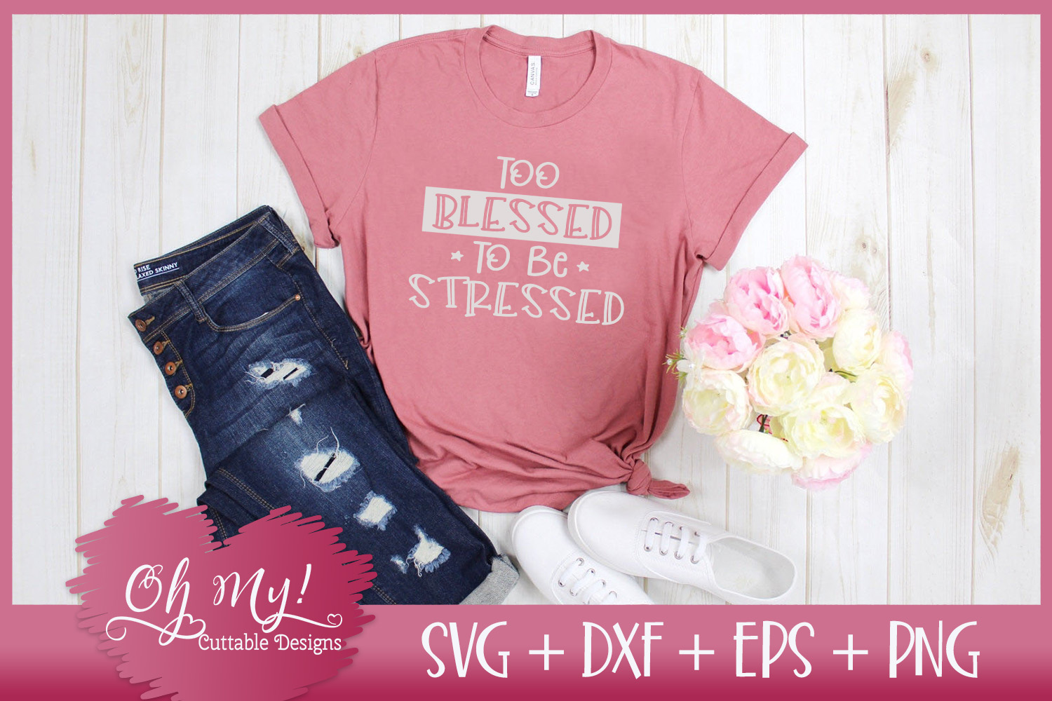 Too Blessed To Be Stressed - SVG DXF EPS PNG Cutting File example image 2