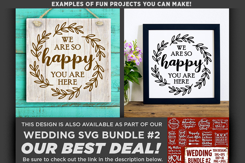 We Are So Happy You Are Here SVG Wedding Sign - 5514 example image 2