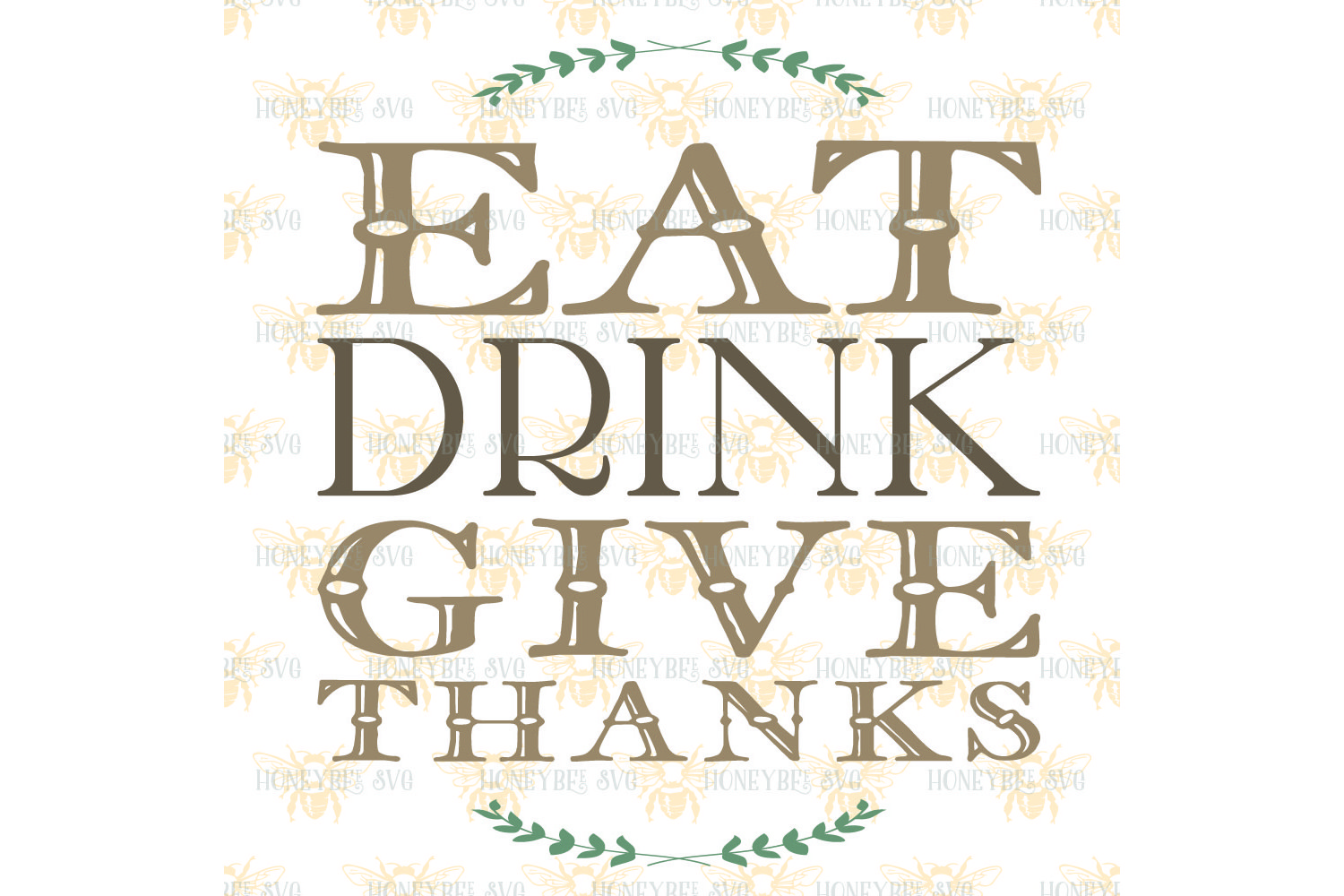 Eat Drink Give Thanksgiving quote svg example image 2