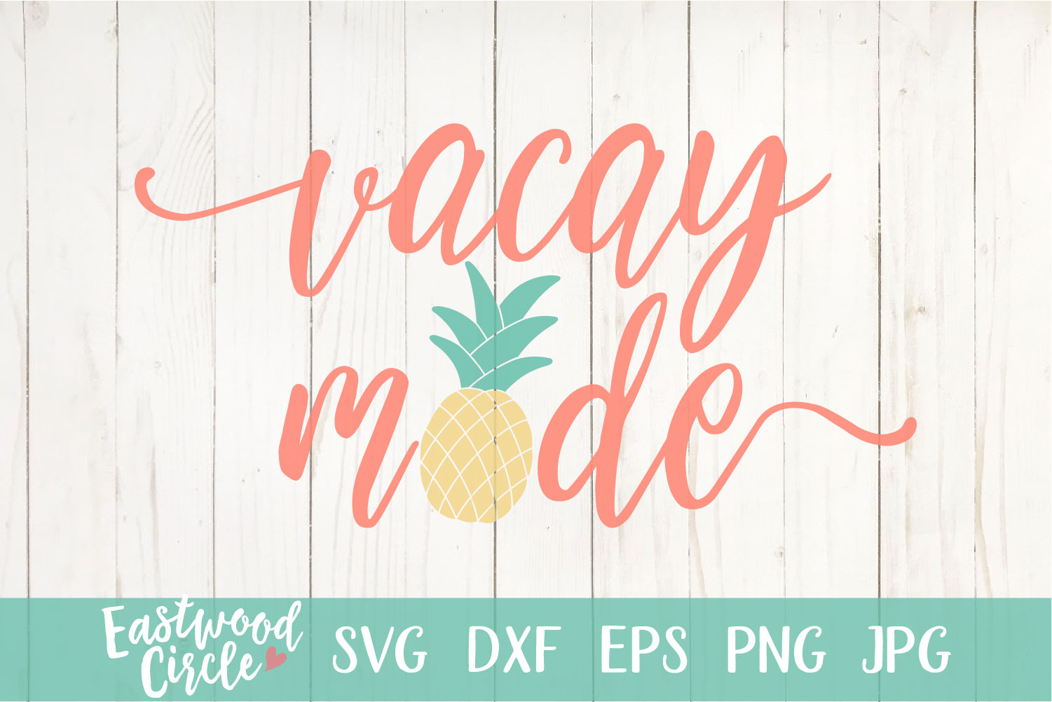 Vacay Mode - A Summer SVG File for Crafters example image 2