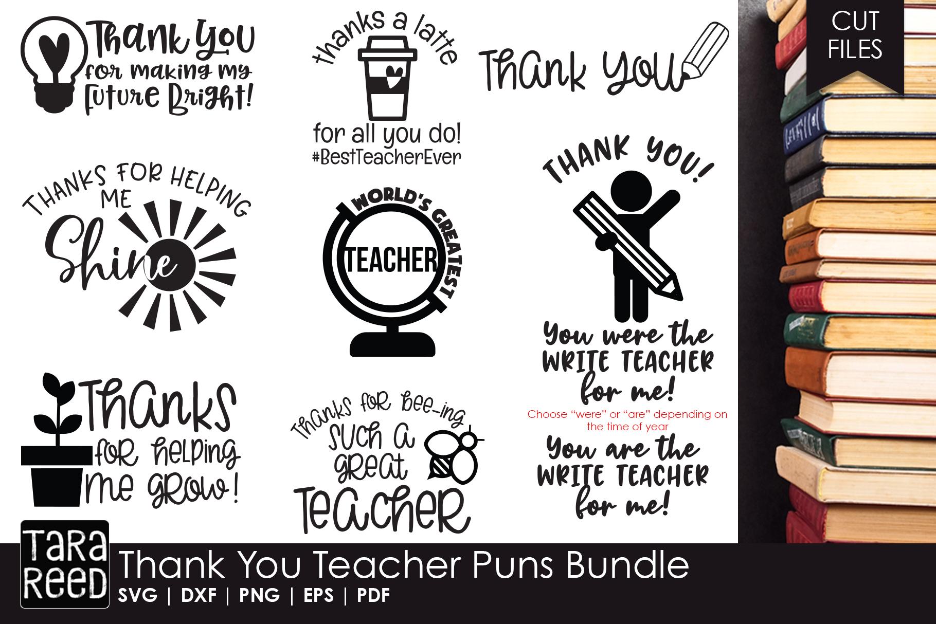 Thank You Teacher Puns - Teacher SVG files for Crafters