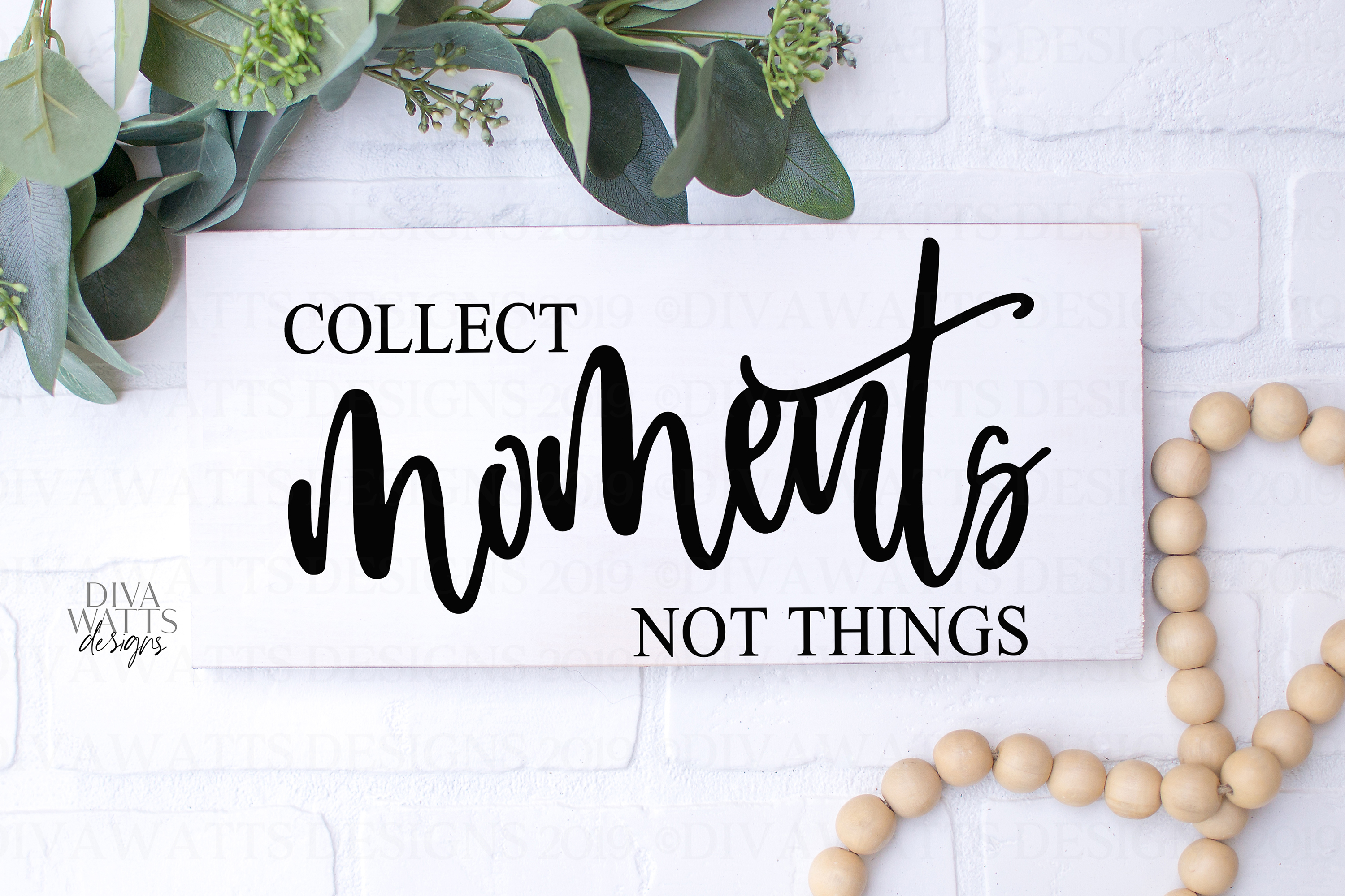 Collect Moments Not Things - Farmhouse Sign SVG Cutting File example image 3