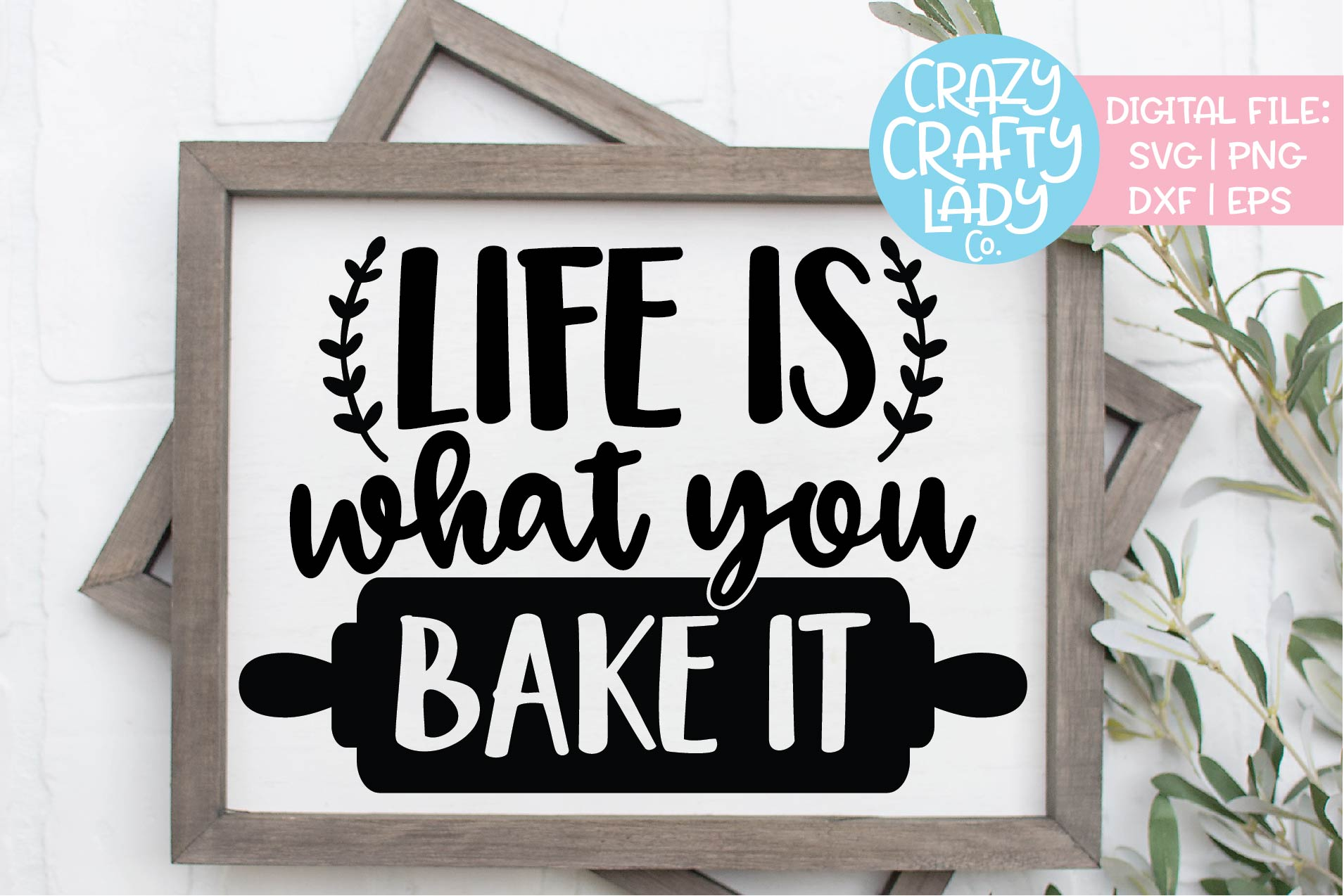 Life Is What You Bake It Funny Food SVG DXF EPS PNG Cut File example image 1
