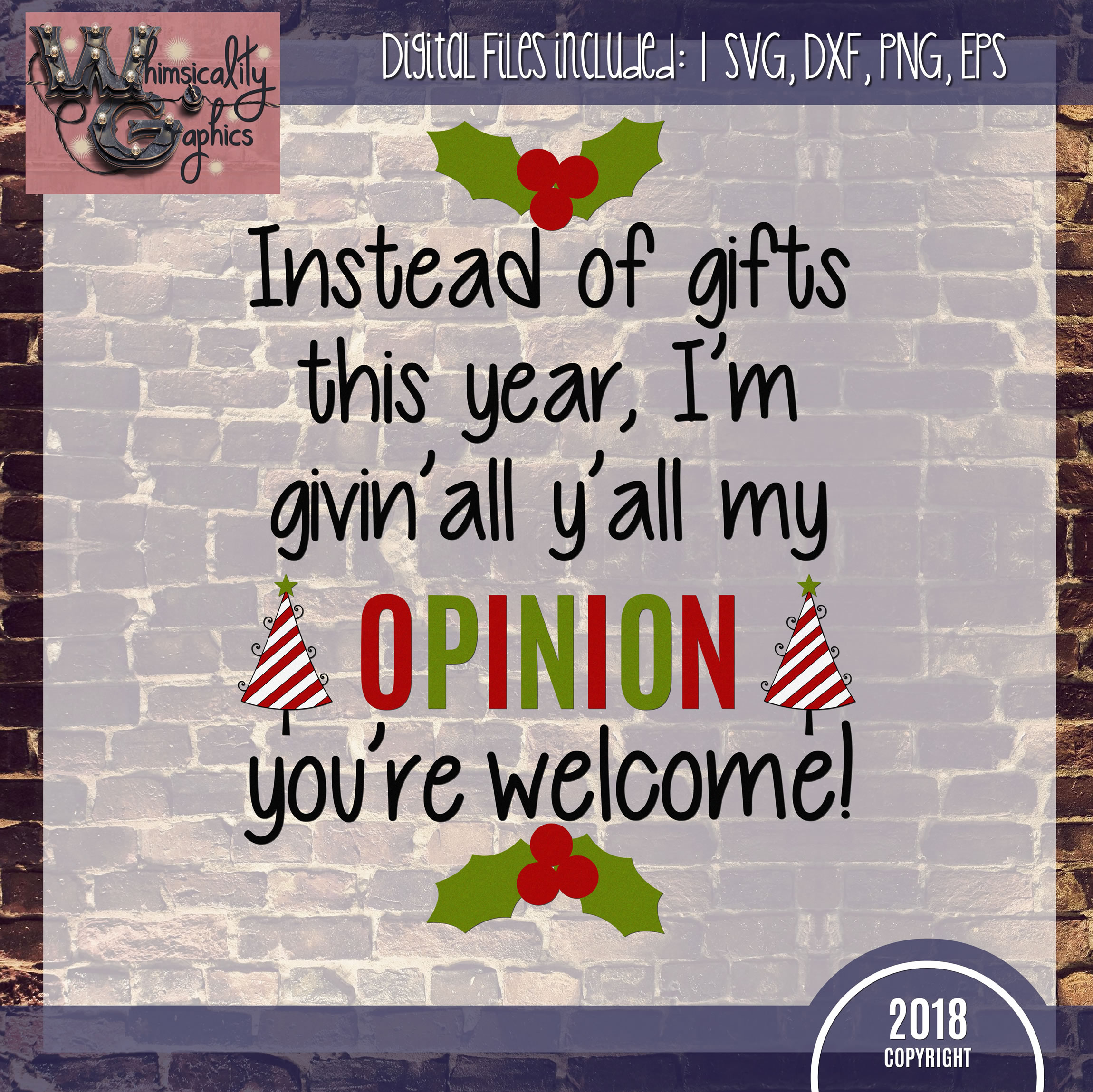 Givin' All Y'all My Opinion Christmas SVG DXF PNG JPG Comm example image 2