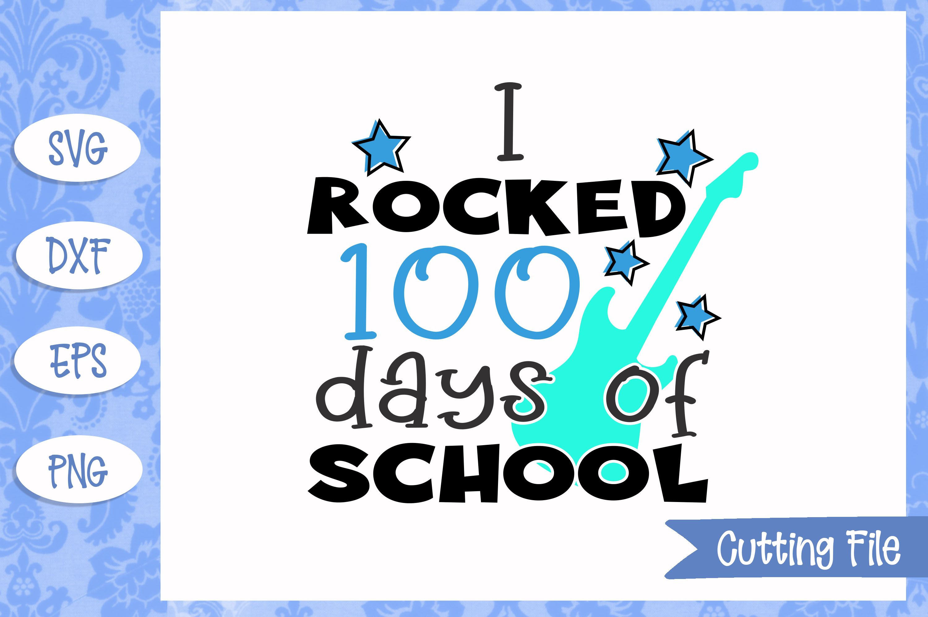 I rocked 100 days of school SVG File example image 1