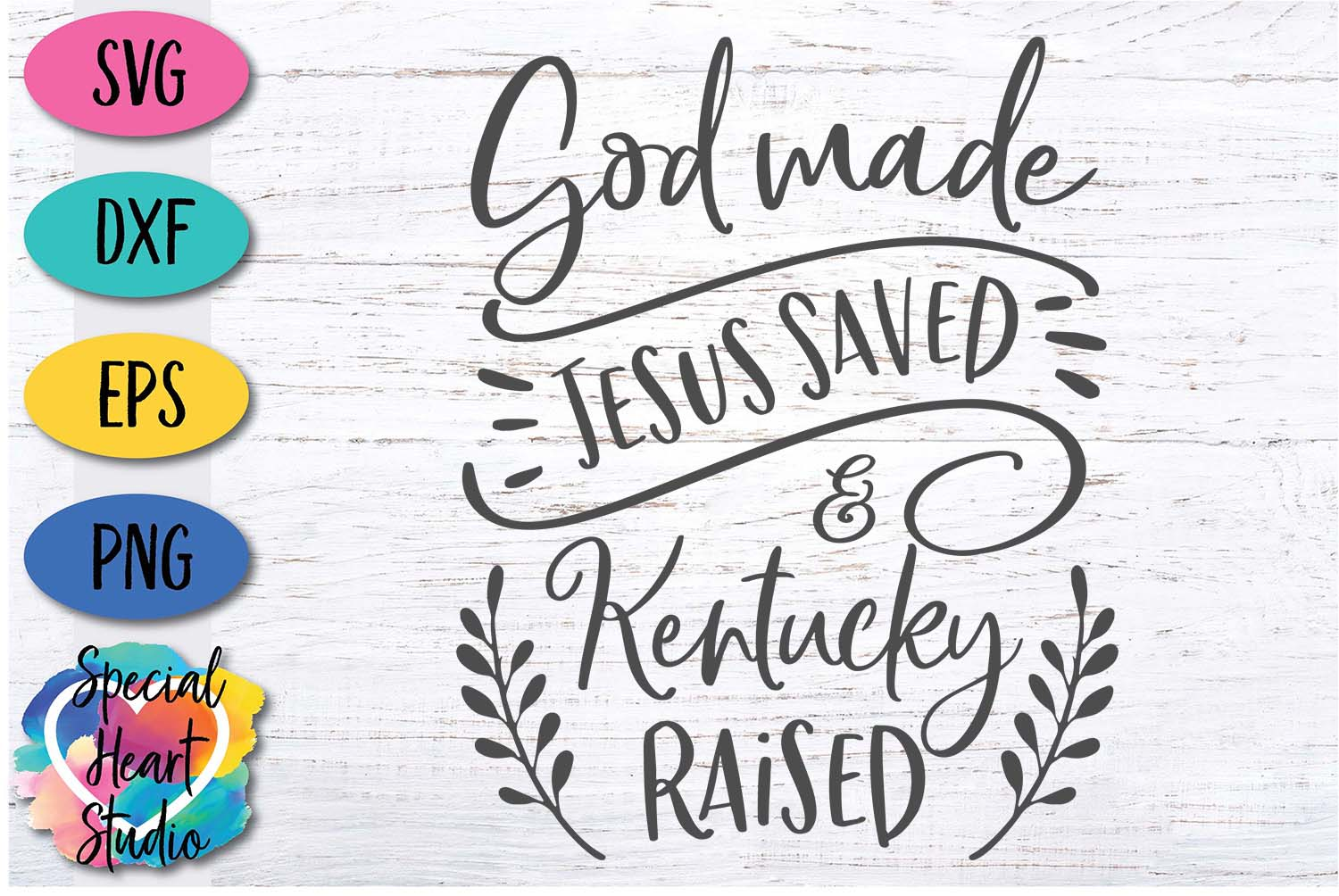 God Made Jesus Saved and Kentucky Raised - SVG Cut File example image 2