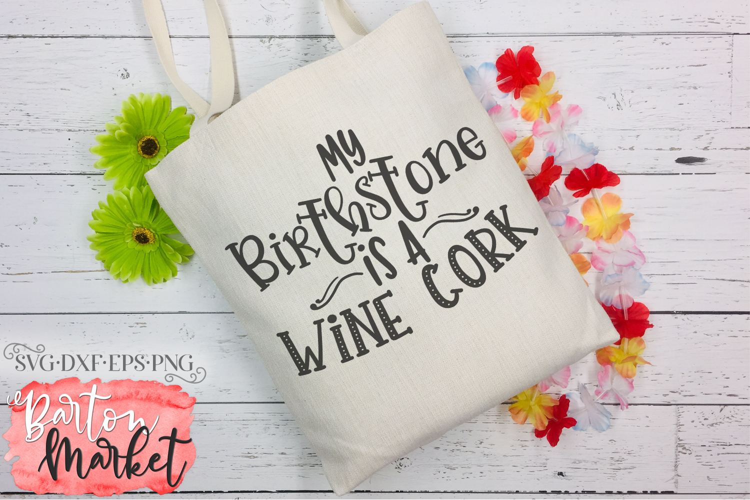 My Birthstone Is A Wine Cork SVG DXF EPS PNG example image 1