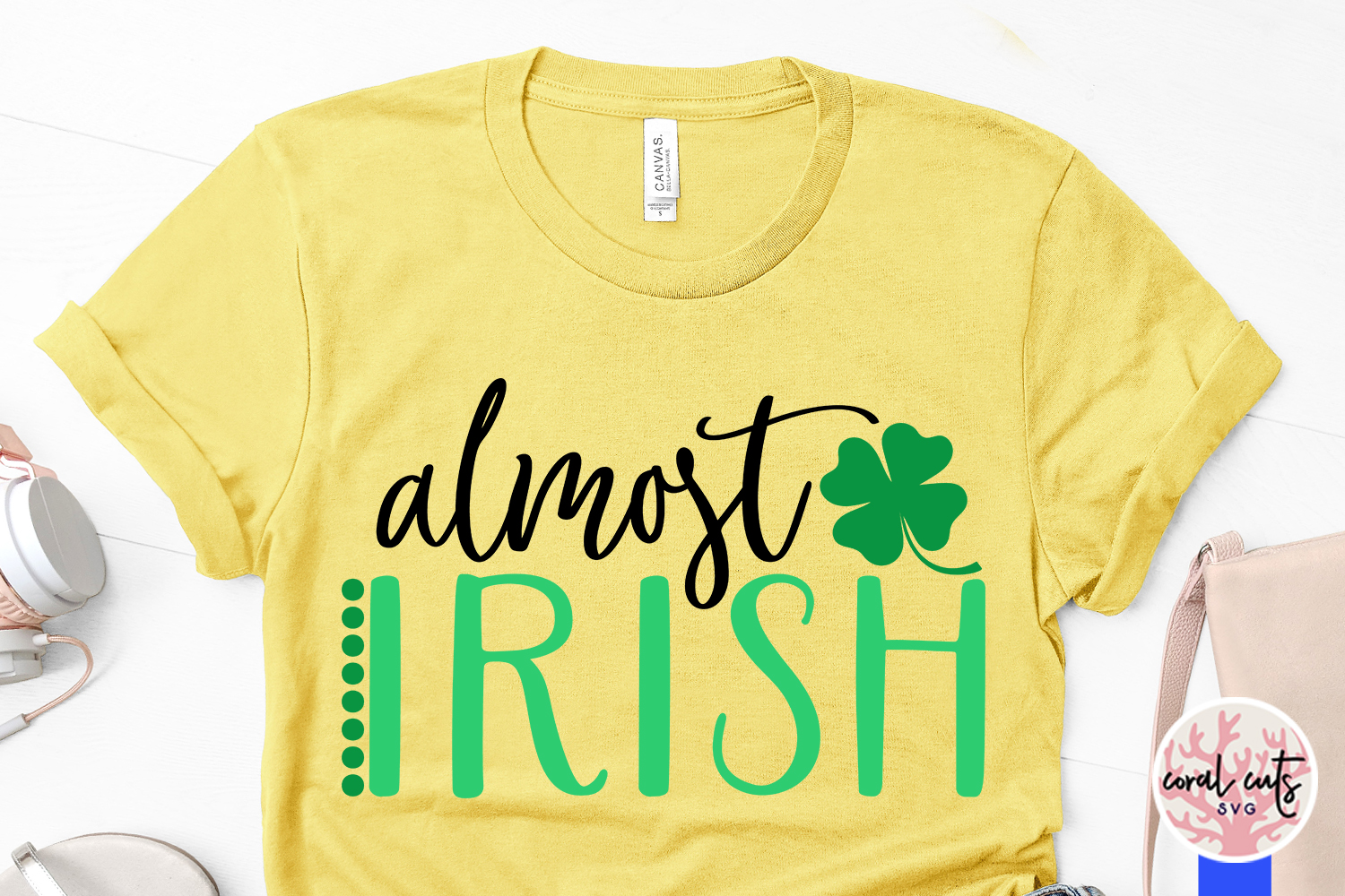 Almost irish - St. Patrick's Day SVG EPS DXF PNG example image 3