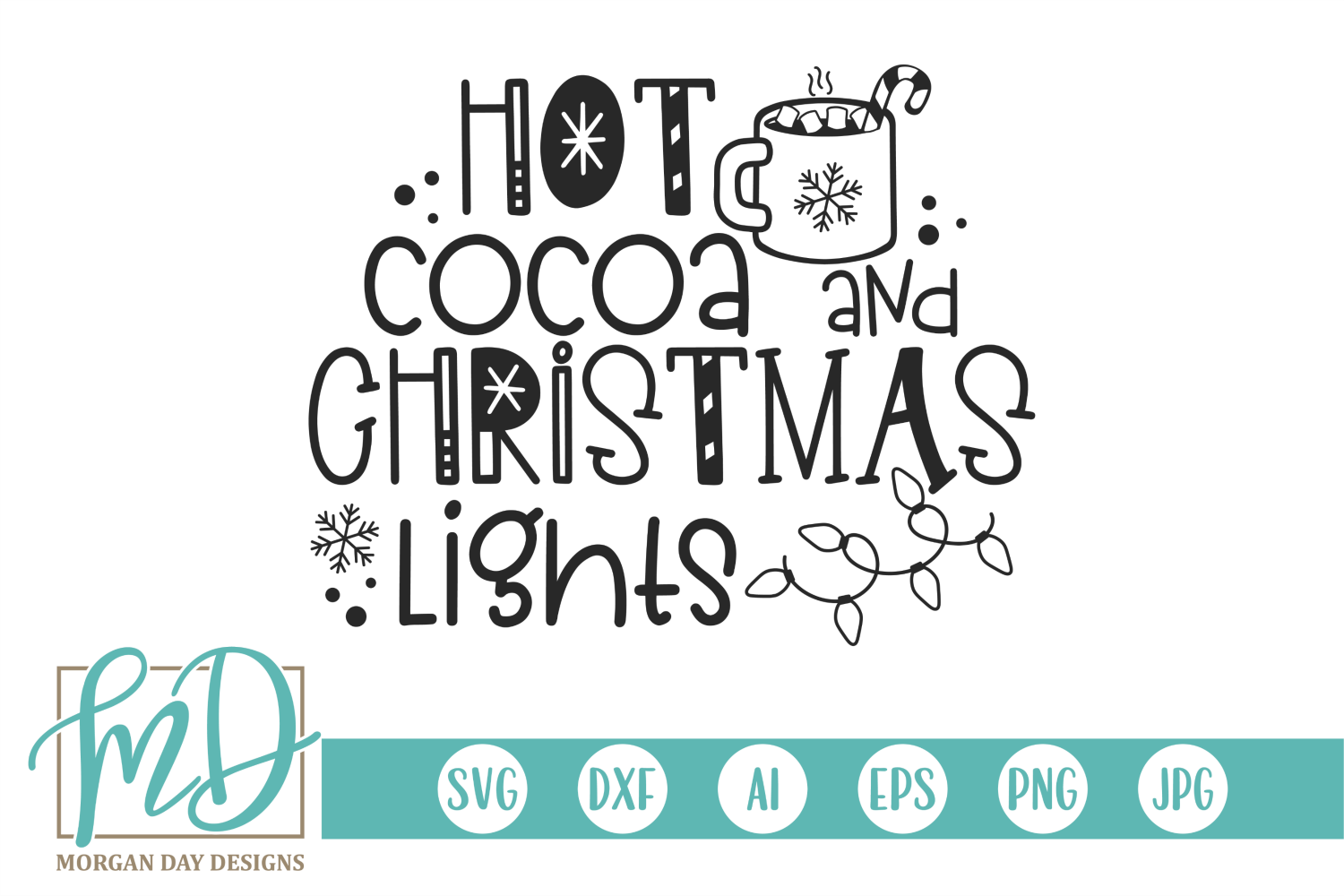 Hot Cocoa and Christmas Lights SVG example image 1