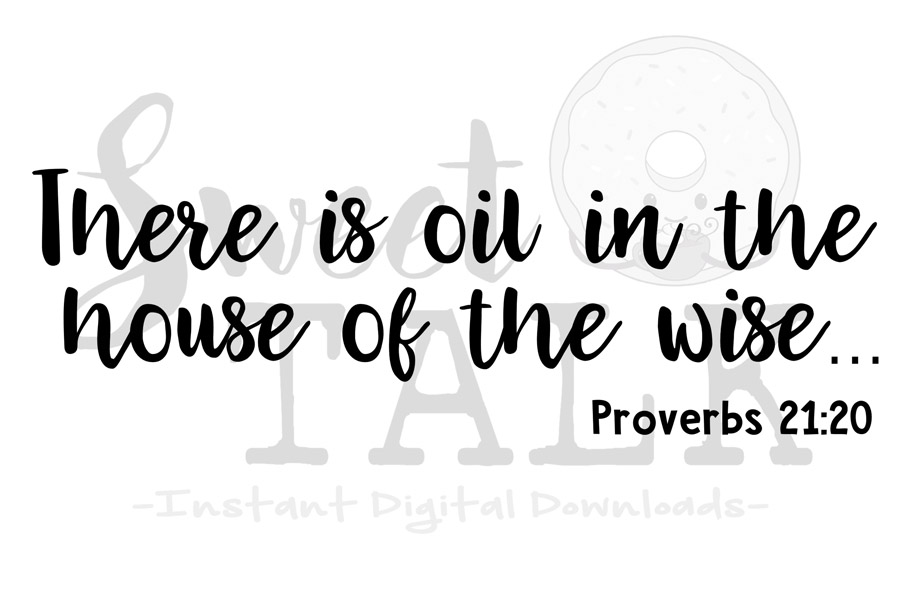 There are oils in the house of the wise svg-Instant digital example image 1