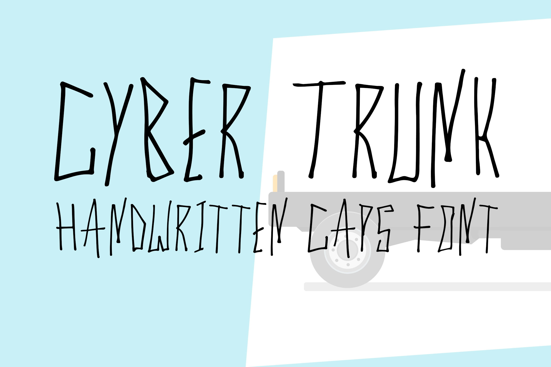 Cyber Trunk - Handwritten Caps Font example image 1