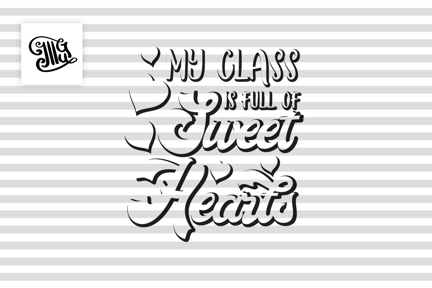 Teacher Valentines day svg My class example image 2