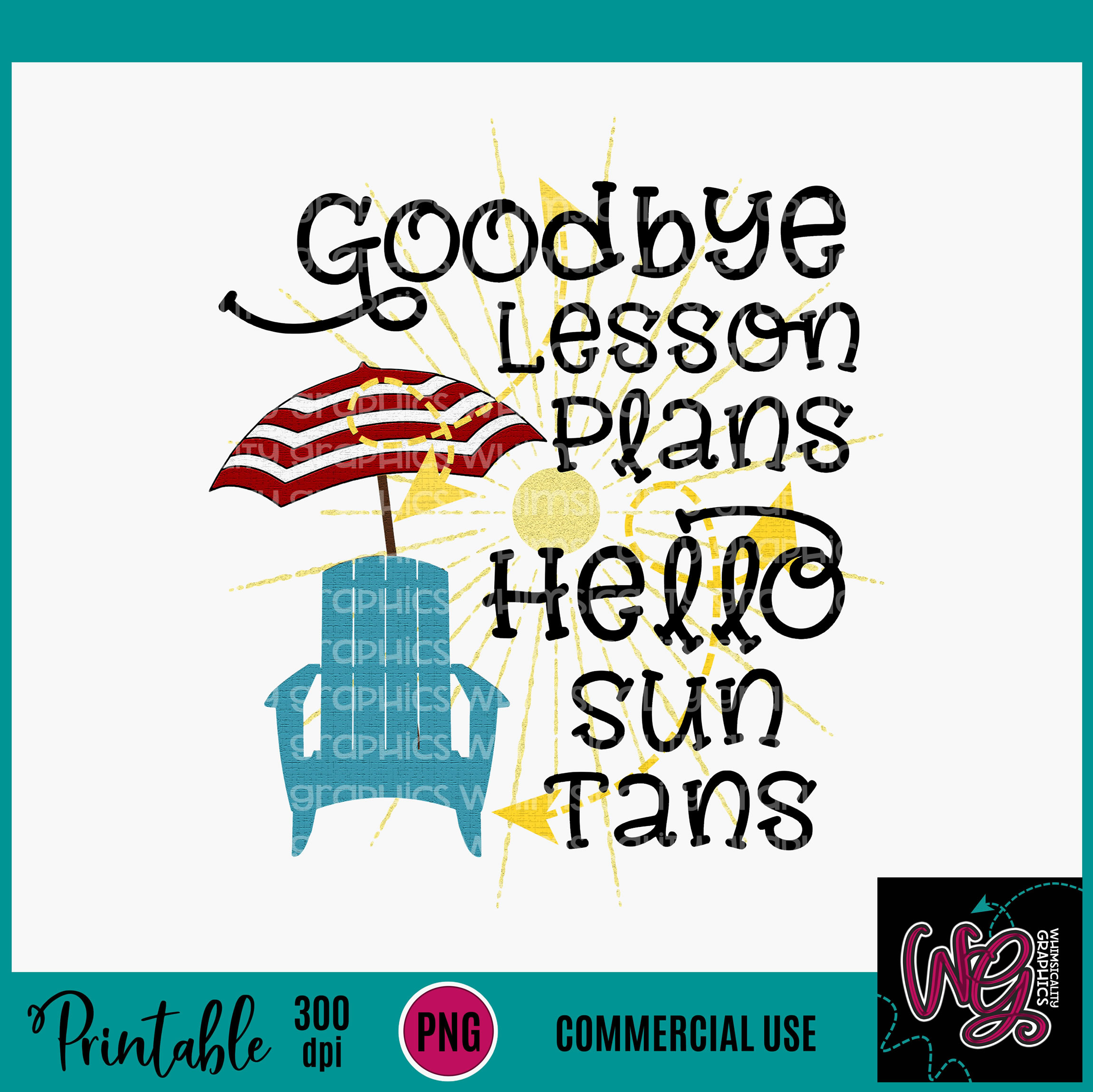 Goodbye To Lesson Plans Sublimation Printable example image 2