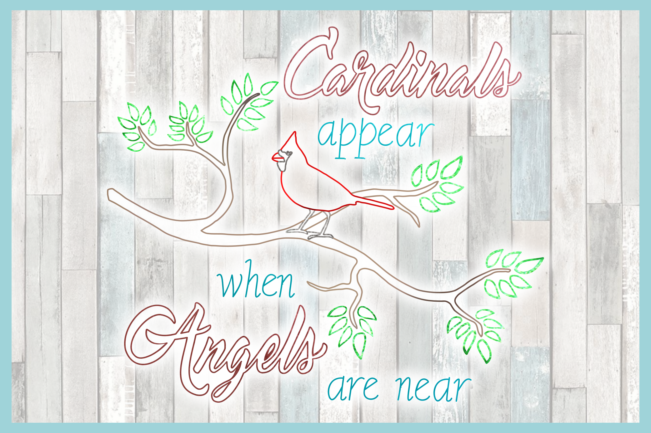 Cardinals Appear When Angels Are Near Foil Quill Single Line example image 2