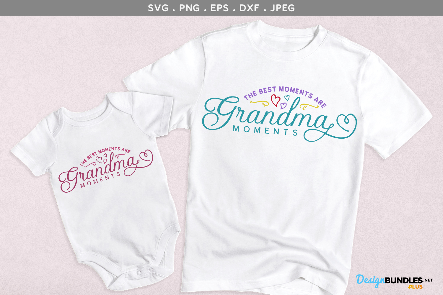 Best Moments are Grandma moments - svg cut file example image 1