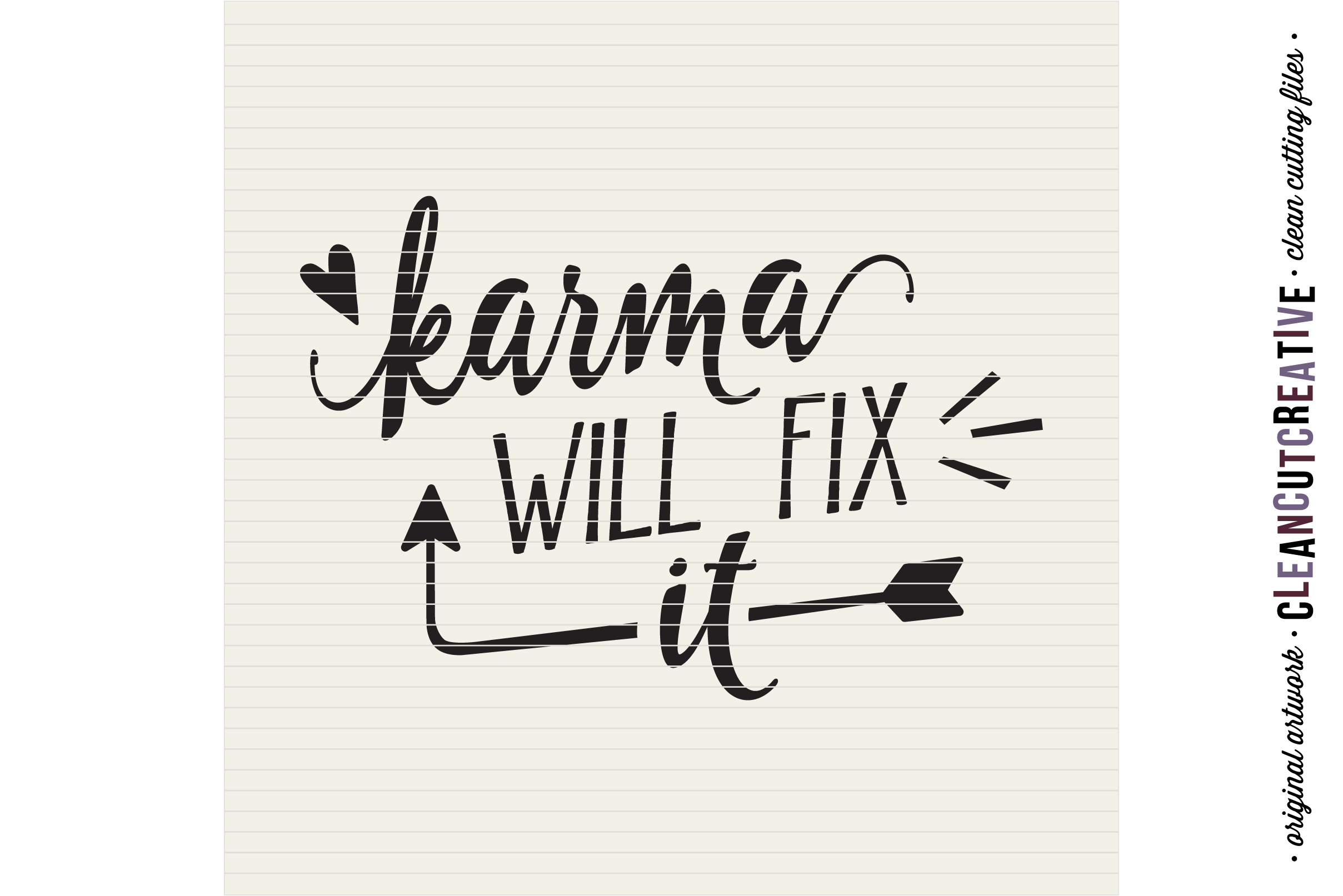 Funny Quote - Karma Will Fix It! - SVG DXF EPS PNG - cut file cutting file clipart - Cricut & Silhouette - clean cutting files example image 2