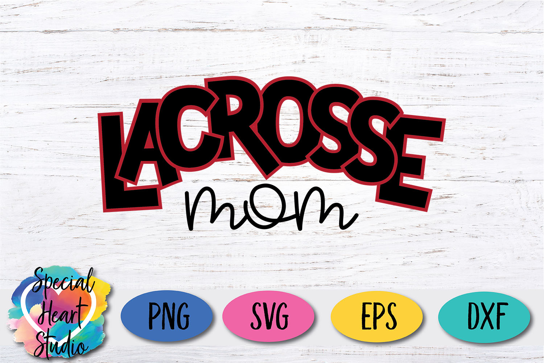 Lacrosse Mom - SVG - Sports - Lacrosse Cut file example image 2