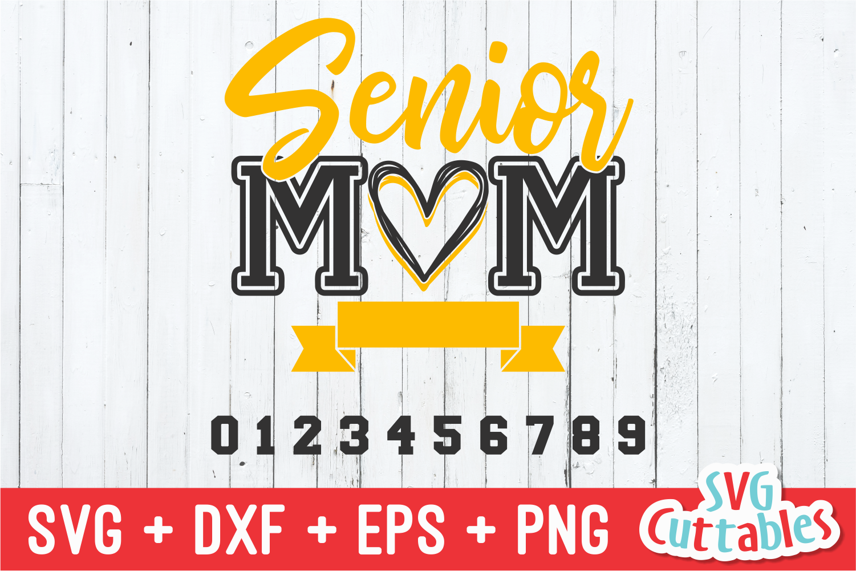 Senior Mom   SVG Cut File example image 2