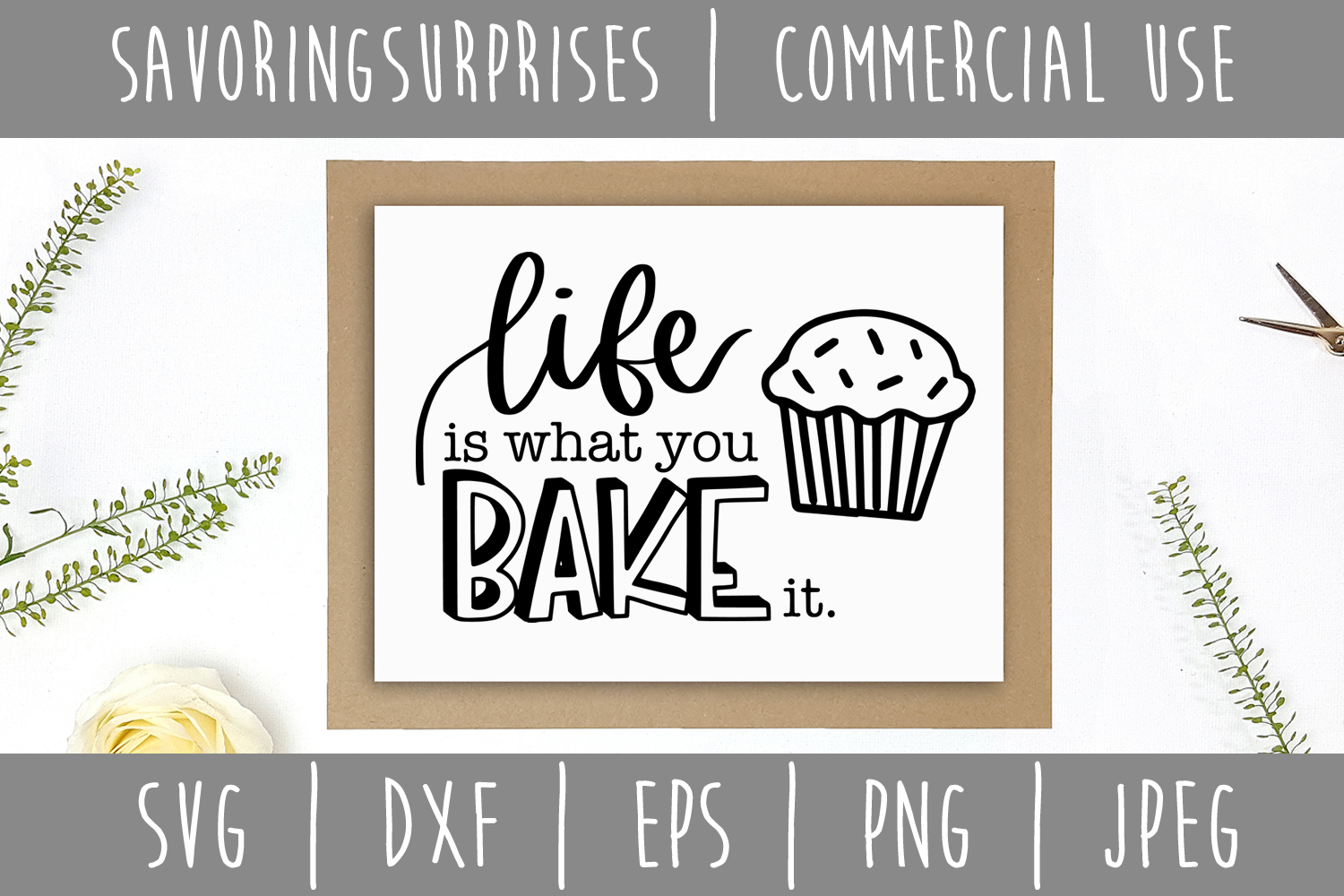 Life is What You Bake It SVG, DXF, EPS, PNG JPEG example image 3