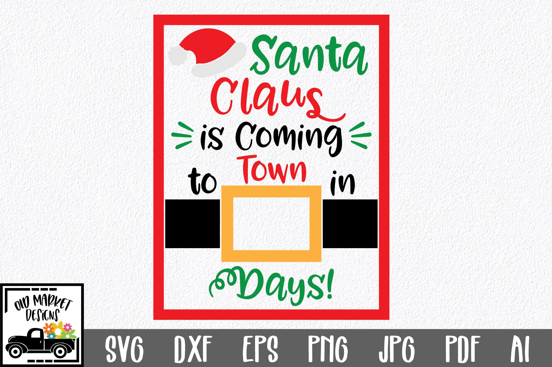 Christmas Countdown SVG Cut File - Santa SVG DXF PNG EPS example image 1