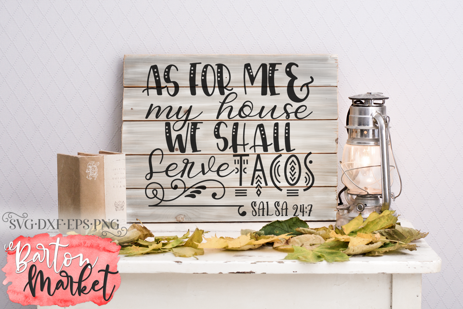 As For Me & My House We Shall Serve Tacos SVG DXF EPS PNG example image 1