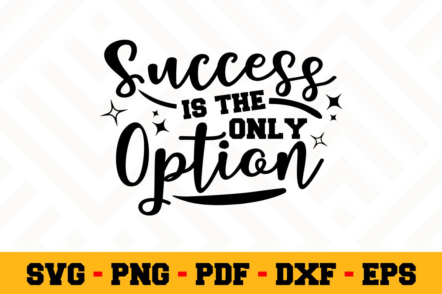 Motivation SVG Design n510 | Motivational Quote SVG File example image 1