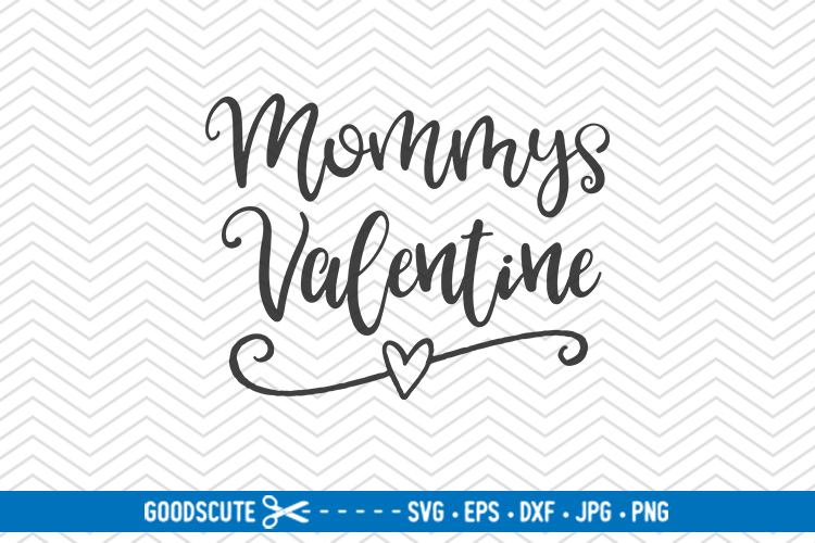 Mommys Valentine - SVG DXF JPG PNG EPS example image 1
