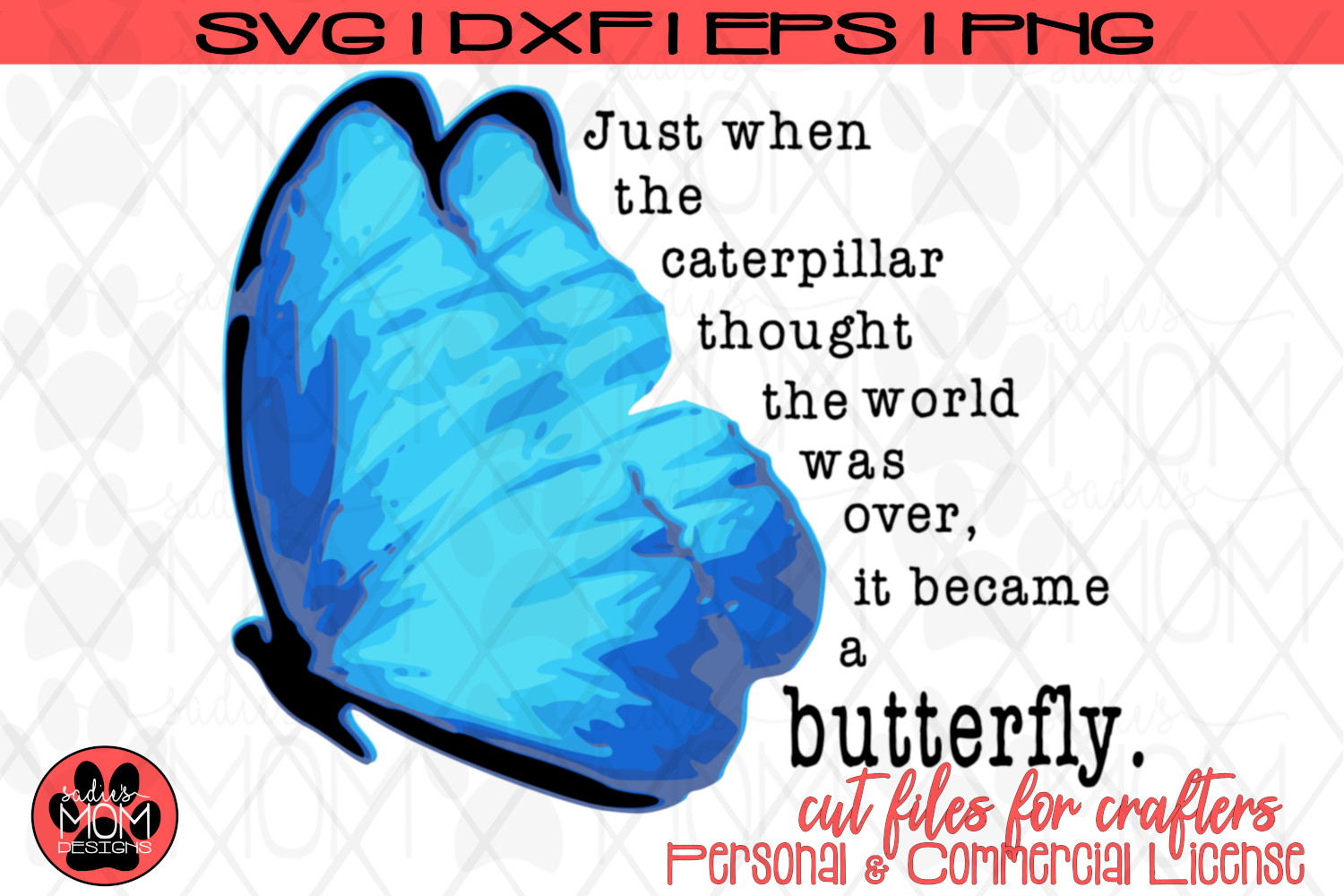 Butterfly Saying - Just When the Caterpillar | SVG Cut File example image 3