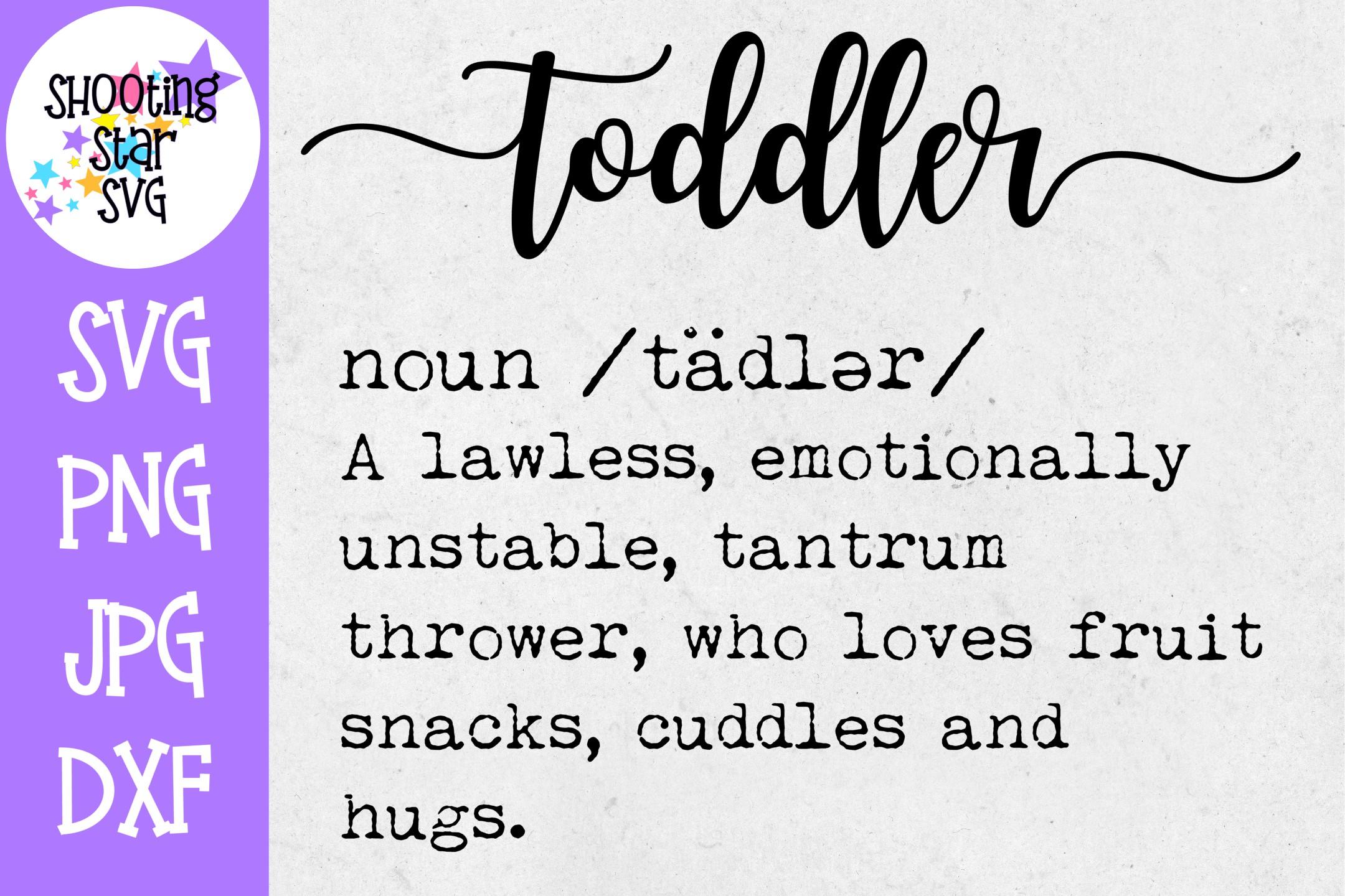 Toddler Definition SVG - Funny Toddler Definition SVG example image 1