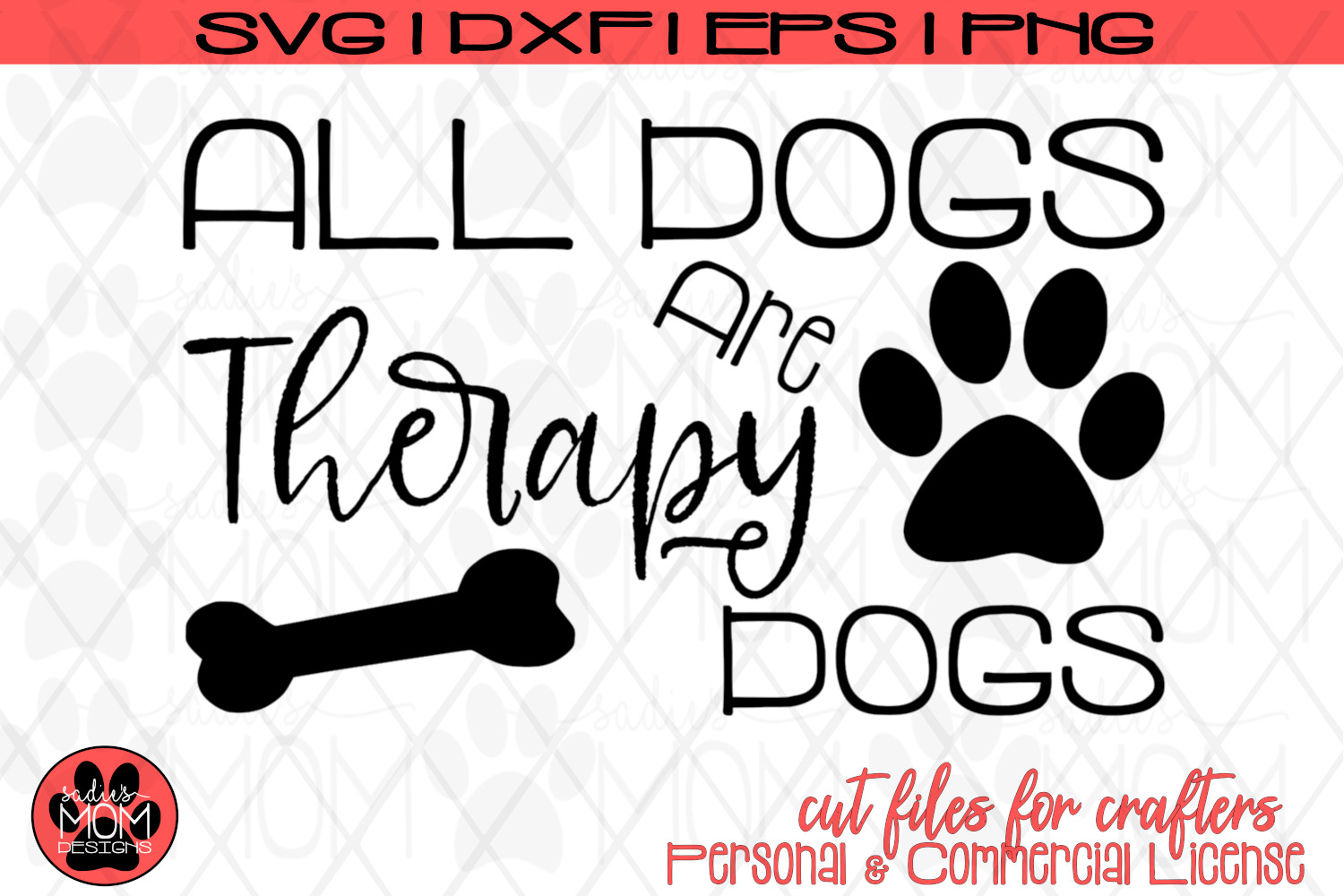 All Dogs are Therapy Dogs | Dog Lover SVG Cut File example image 2
