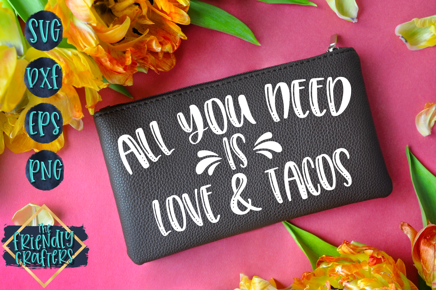 All You Need Is Love & Tacos example image 2