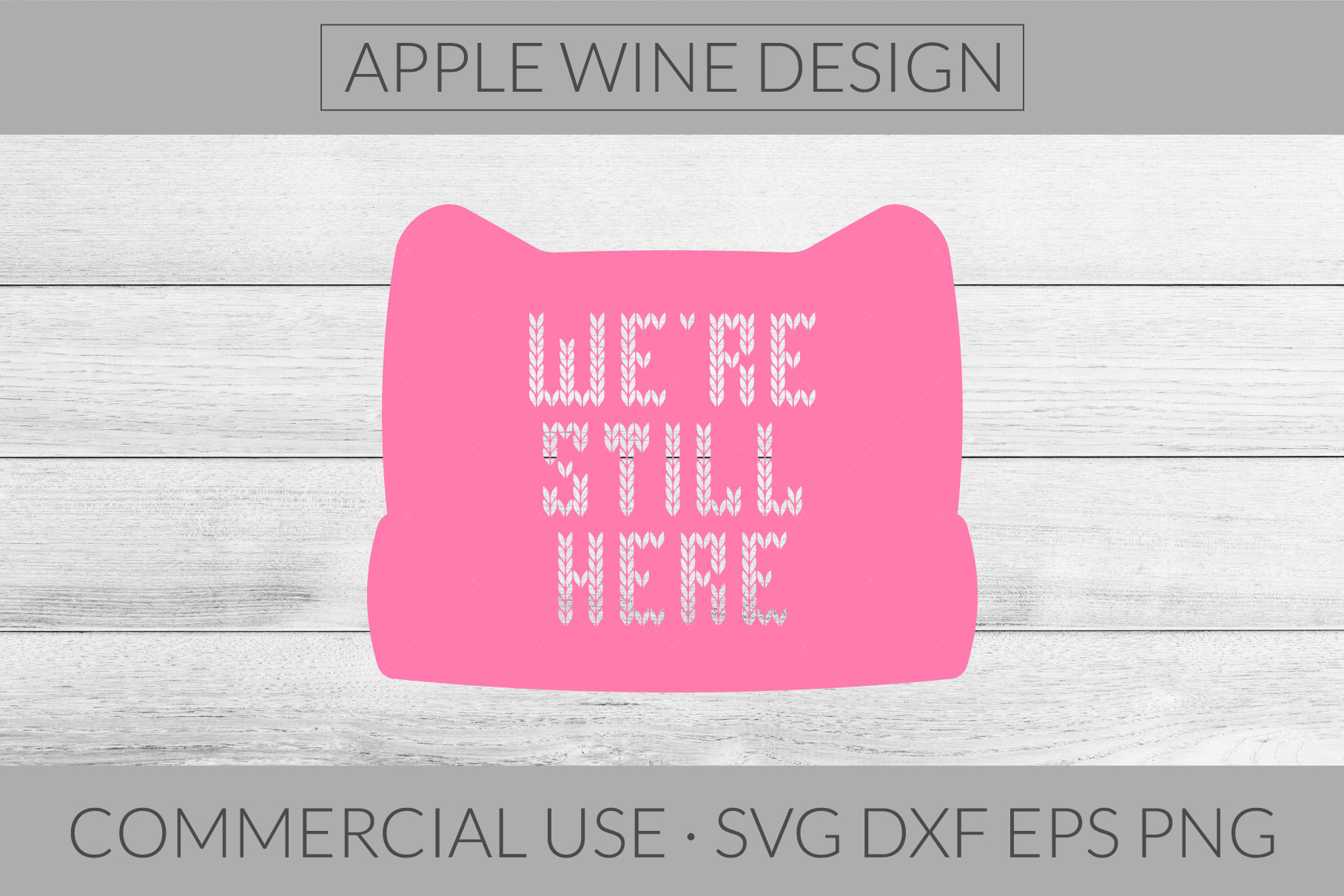 We're Still Here SVG DXF PNG EPS Cutting File example image 1